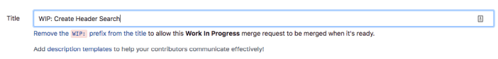 Merge Request Title WIP trong GitLab