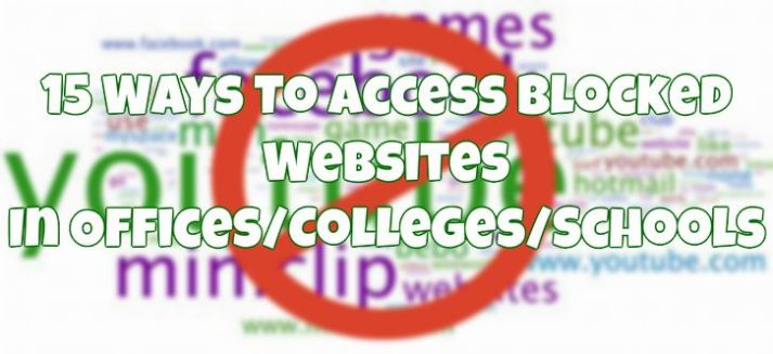 15 ways to access blocked websites in officescollegesschools access blocked websites ccuart Choice Image