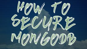 How to secure MongoDB