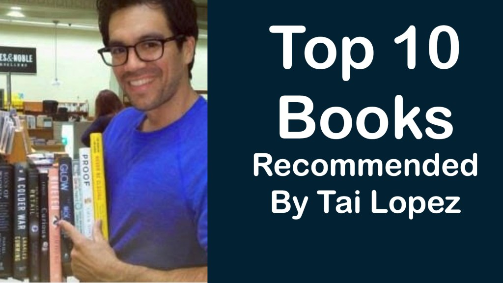top 10 books recommended by tai lopez code with intent