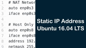 How To Configure Static IP address on Ubuntu 16.04 LTS using VirtualBox