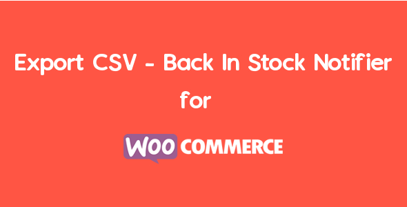 Export CSV – Back In Stock Notifier For WooCommerce | WooCommerce Waitlist Pro