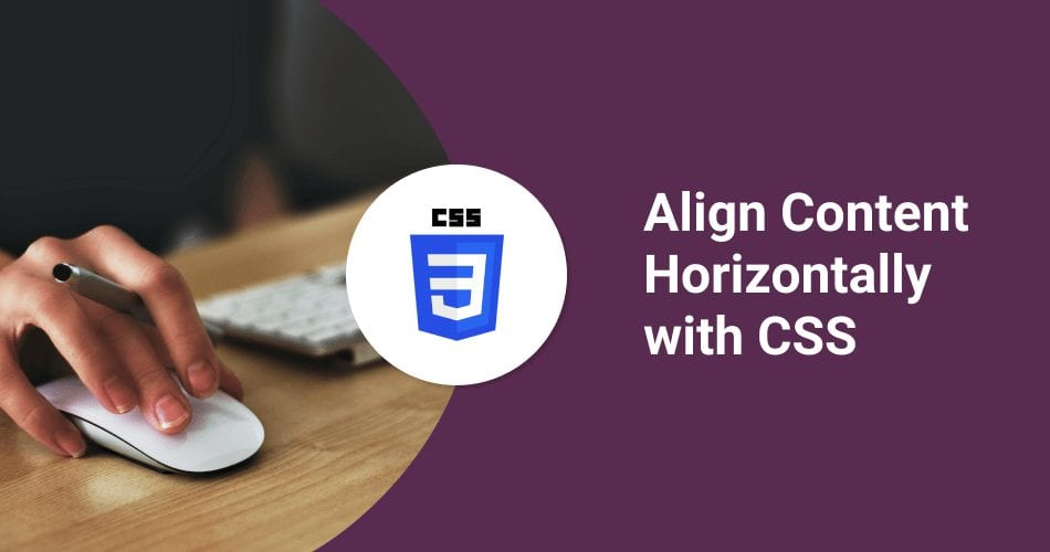 How to Align Div Horizontally with CSS