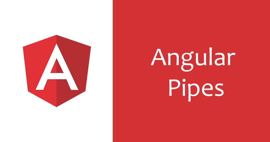 What are Angular Pipes