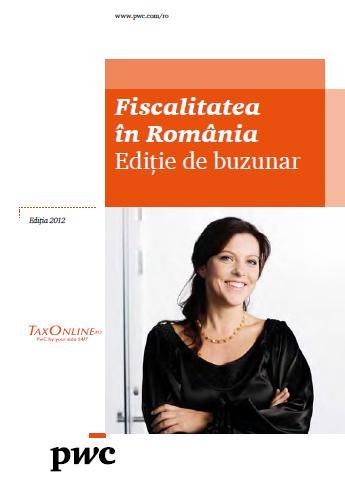 Fiscalitatea in Romania - Editia de buzunar 2012
