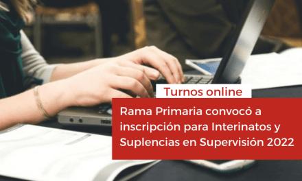 Rama Primaria convocó a inscripción para Interinatos y Suplencias en Supervisión 2022