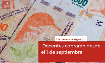 Haberes de Agosto: Docentes cobrarán desde el 1 de septiembre