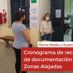 Rama Media y Superior dio a conocer el cronograma de recepción de documentación en Zonas Alejadas
