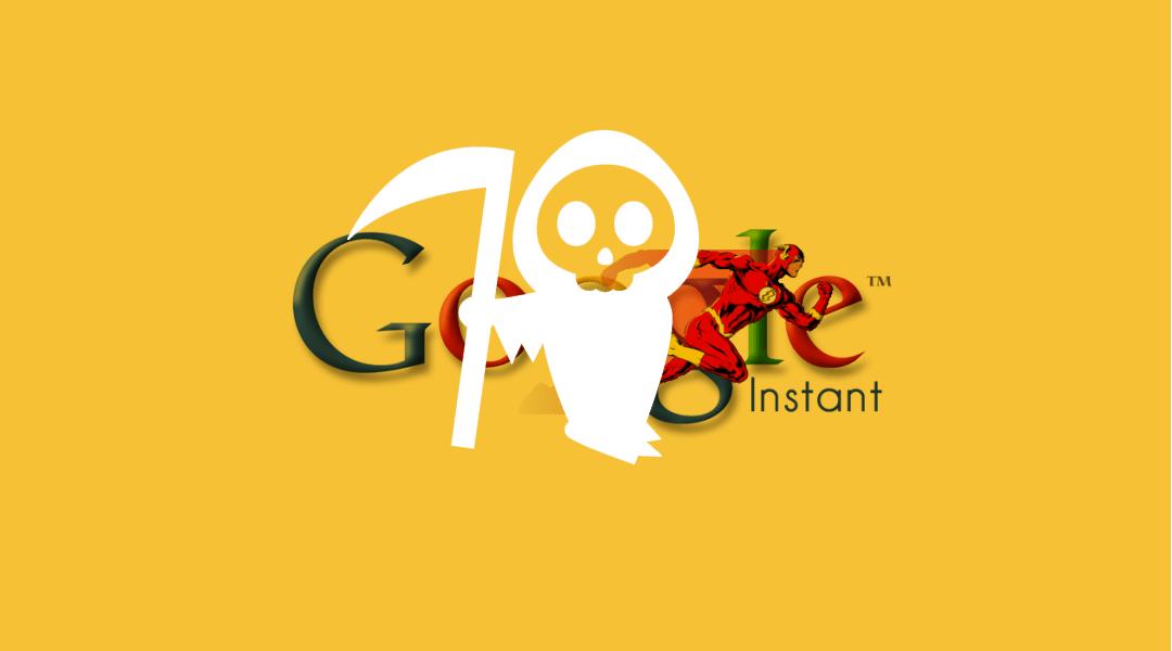 Google está matando sus búsquedas instantáneas