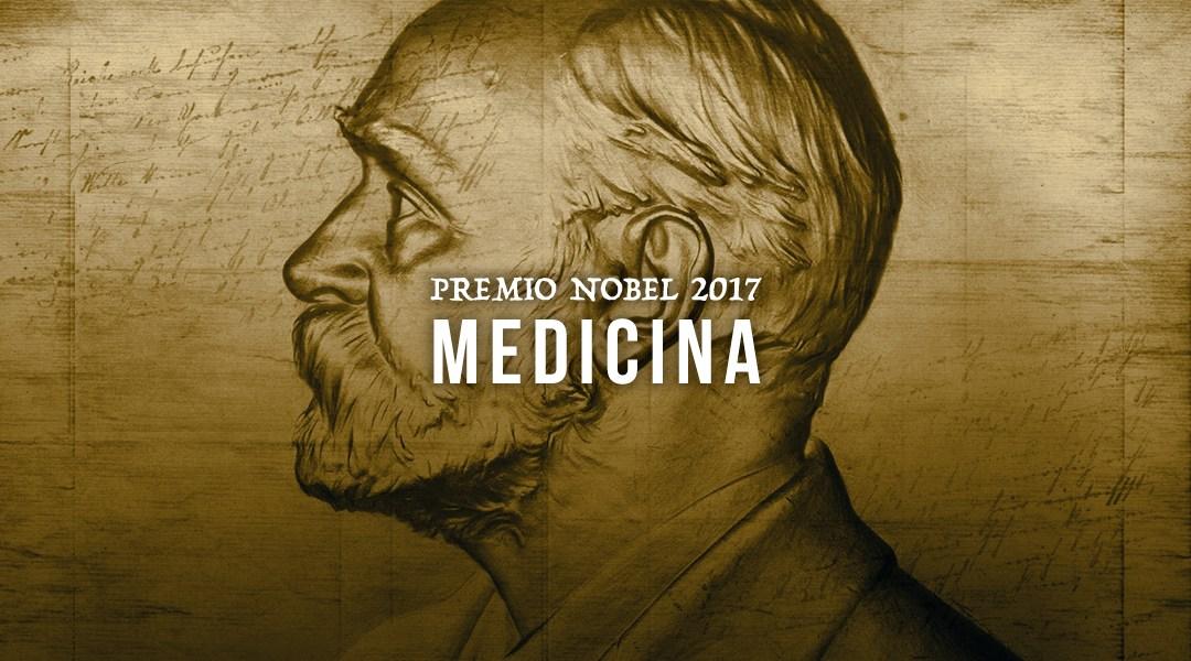 Premio Nobel de Medicina 2017