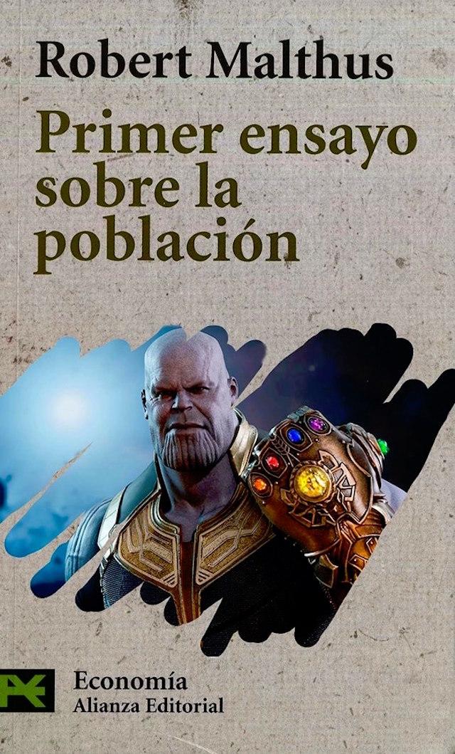 Una parodia de un libro de Robert Malthus con Thanos en la portada