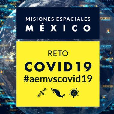 Reto COVID-19 Agencia Espacial Mexicana