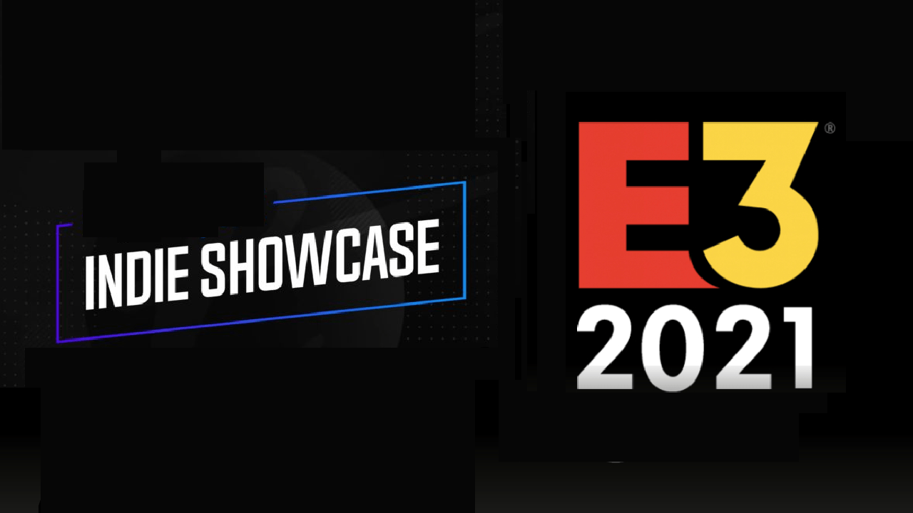 e3 indie showcase 2021 summer game fest