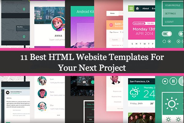 11 Best HTML Website Templates For Your Next Project