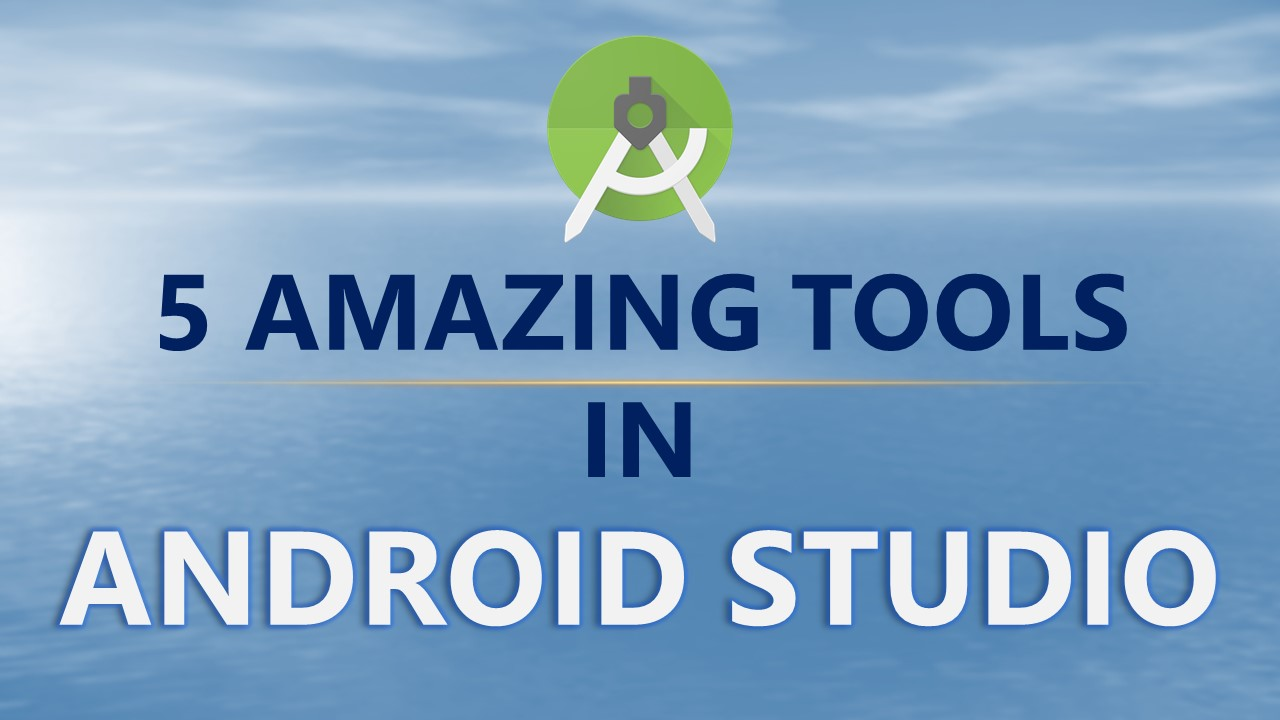 5 amazing tools in android studio coding sonata 5 amazing android studio tools voltagebd Images