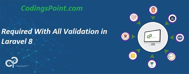 Required With All Validation in Laravel