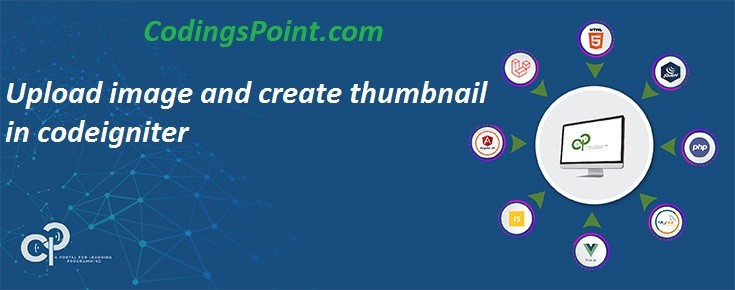 Upload image and create thumbnail in codeigniter