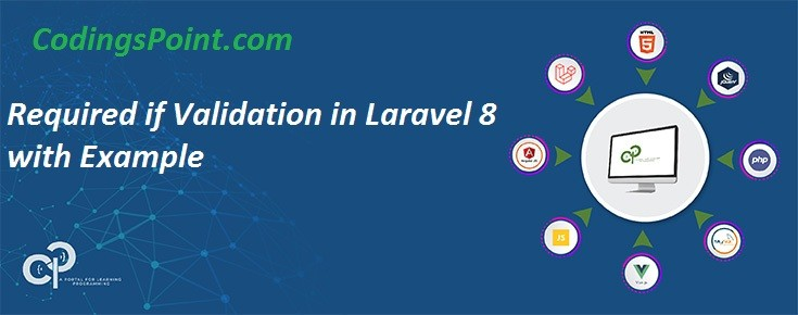 Required if Validation in Laravel