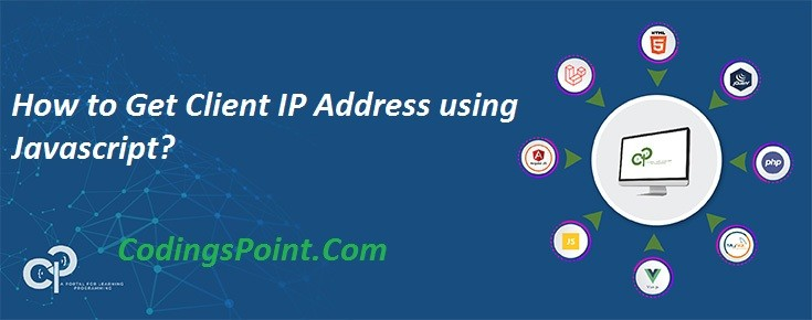 How to Get Client IP Address using Javascript?