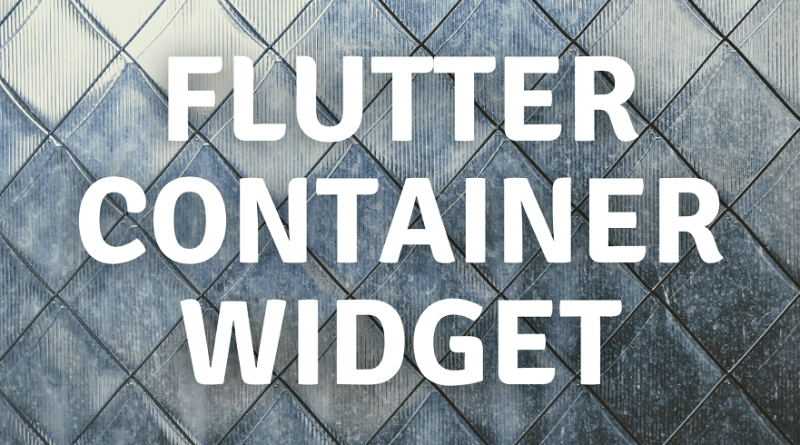 flutter container