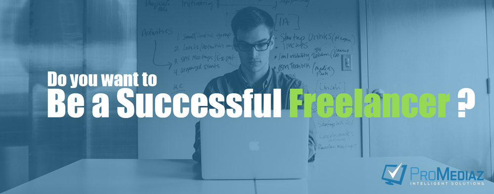 Do you want to be a successful freelancer