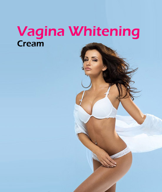 Vagina Whitening Cream Pakistan