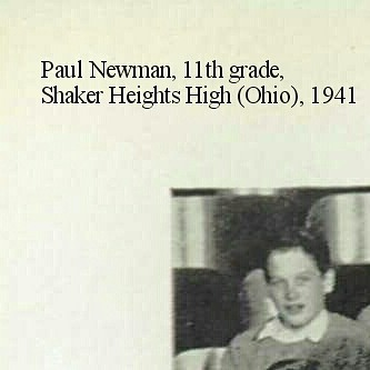 Paul Newman, 11th grade, Shaker Heights High (Ohio), 1941
