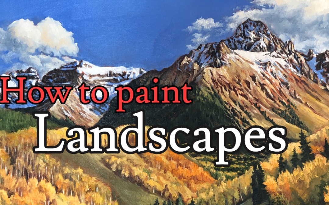 How to Paint Autumn Landscapes