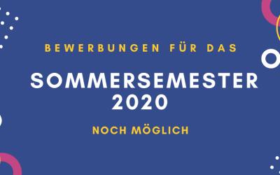 Bewerbungen für das Sommersemester 2020 sind möglich