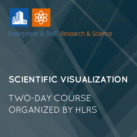Scientific Visualization – Course organized by HLRS
