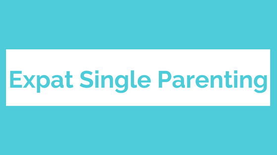 Expat Single Parenting