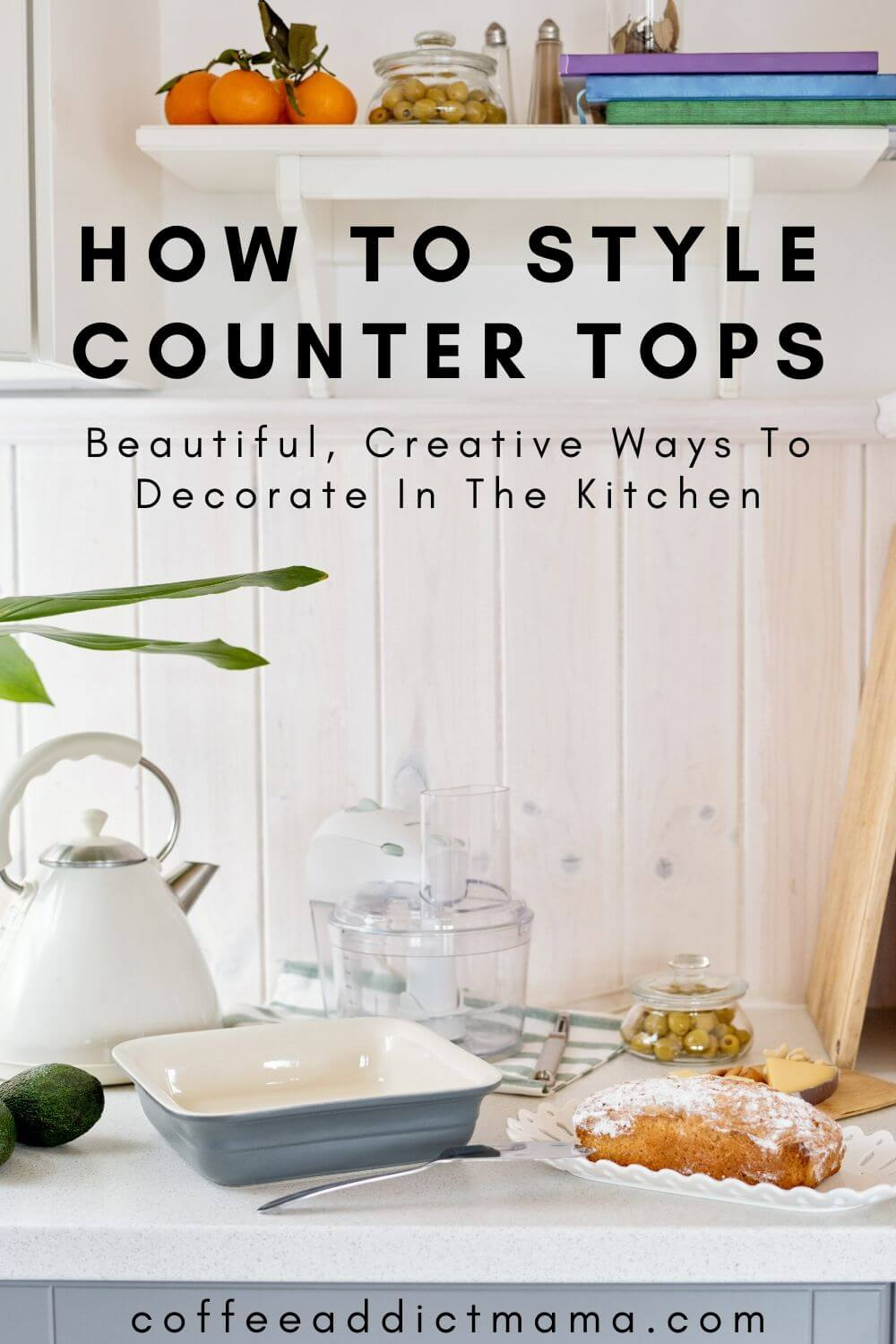 How To Style Counter Tops
