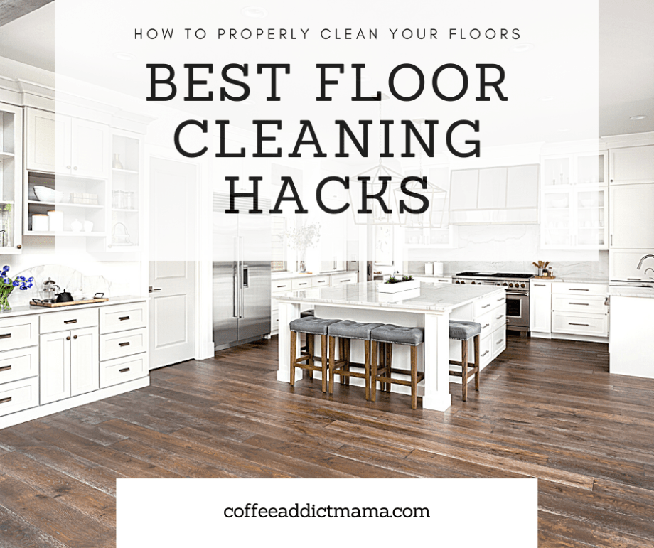best floor cleaning hacks