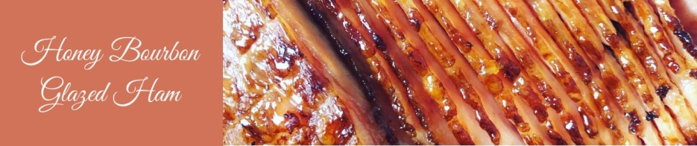 Honey Bourbon Glazed Ham