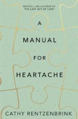 A Manual for Heartache - Cathy Rentzenbrink