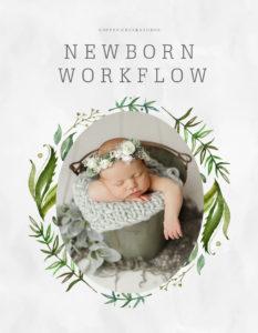 Newborn Workflow Guide