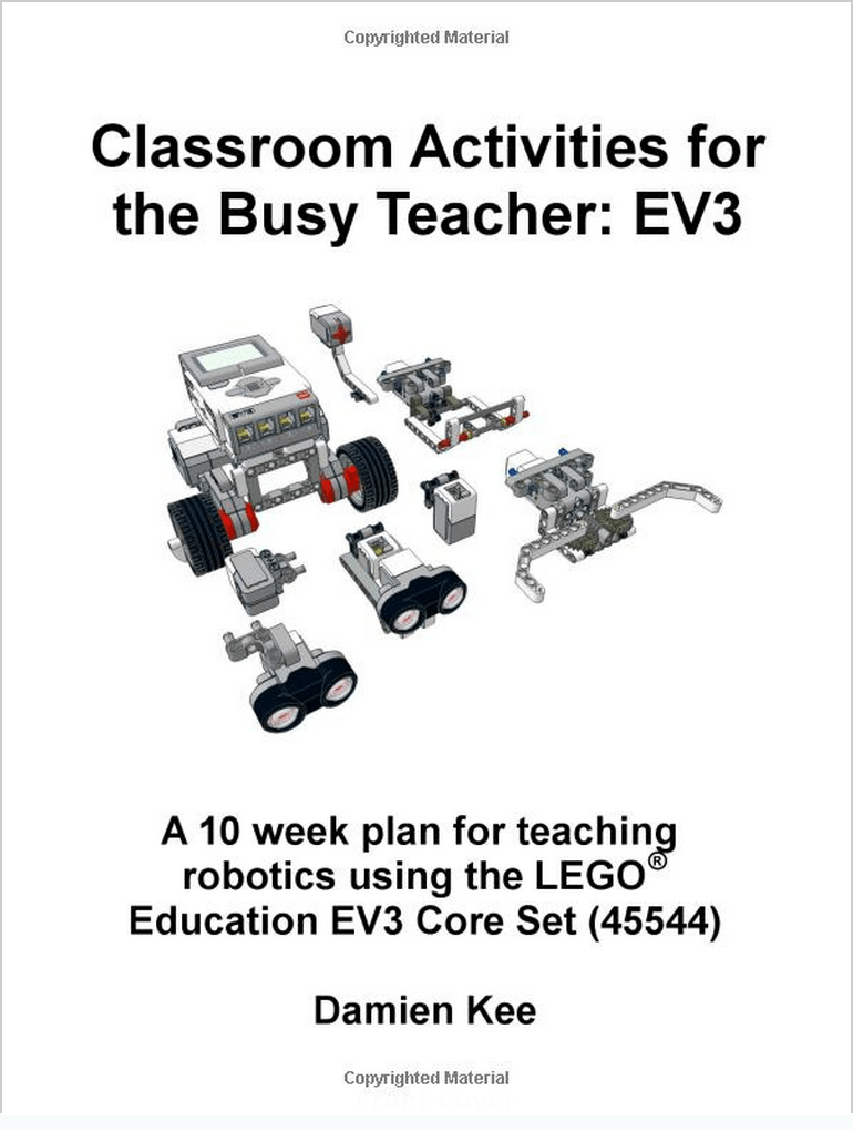 Classroom Activities for the Busy Teacher: EV3 by Damien Kee