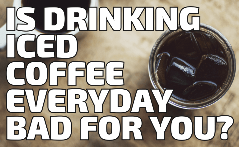 Is Drinking Iced Coffee Every Day Bad for You?