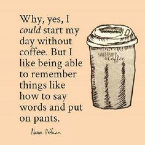 coffee and pants