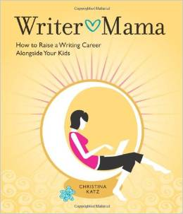 writer mama by Christina Katz