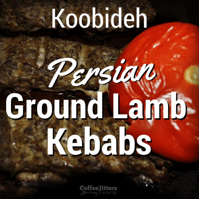 Koobideh Persian Ground Lamb Kebabs