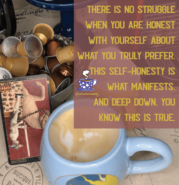 coffee, horoscope, struggle, be honest, personal preference