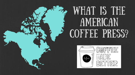 What is the American Coffee Press?