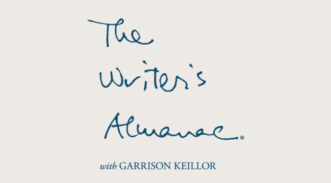 Some Advice for Clearing Brush | The Writer's Almanac with Garrison Keillor