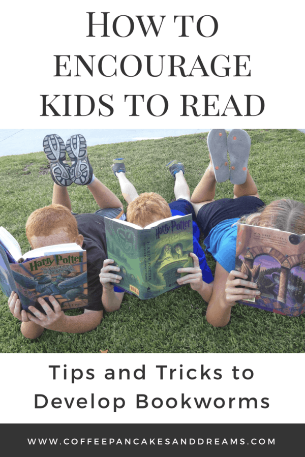 Fun Ways to Get Kids to Read More | Coffee, Pancakes & Dreams