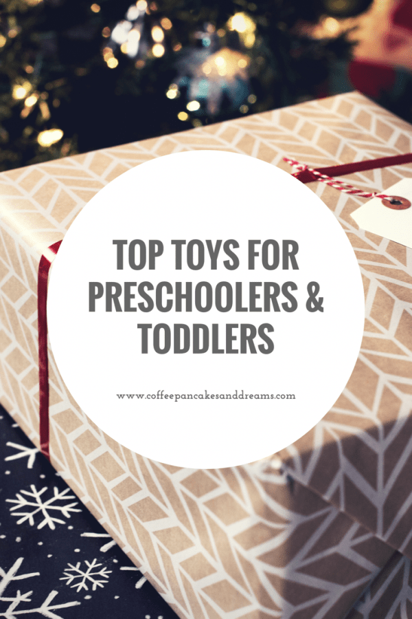 Favorite Toys for Preschool and Toddler Aged Kids