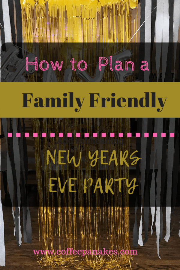 NYE Party Ideas for Families #NYE2019 #kidfriendly #inexpensive #DIY