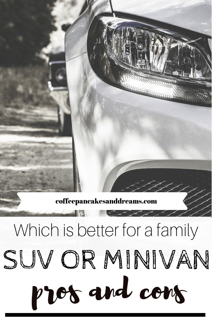 What to consider when deciding between an SUV or minivan for your family #proscons #gasmileage #bigfamily
