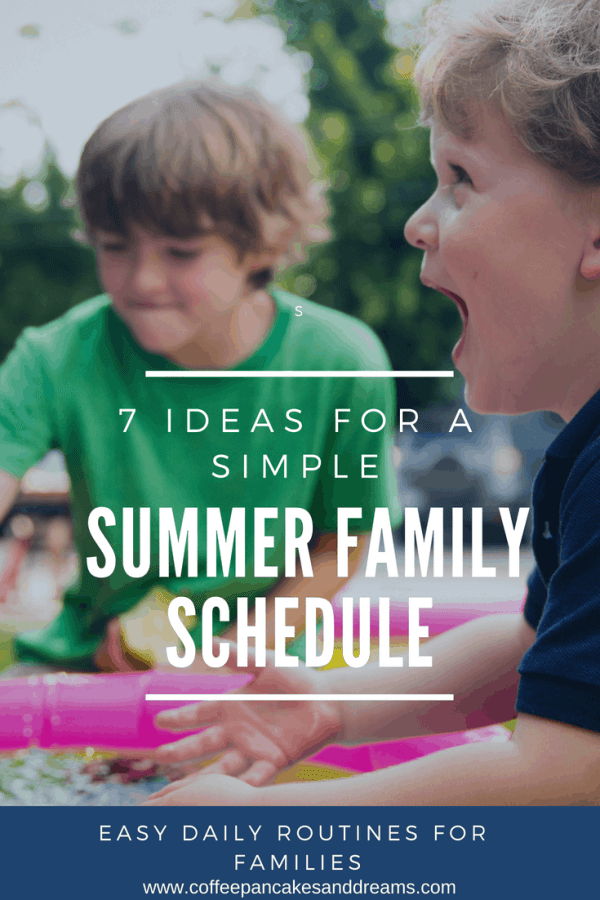 Create a simple and easy summer schedule for the family #summer #kids #parenting