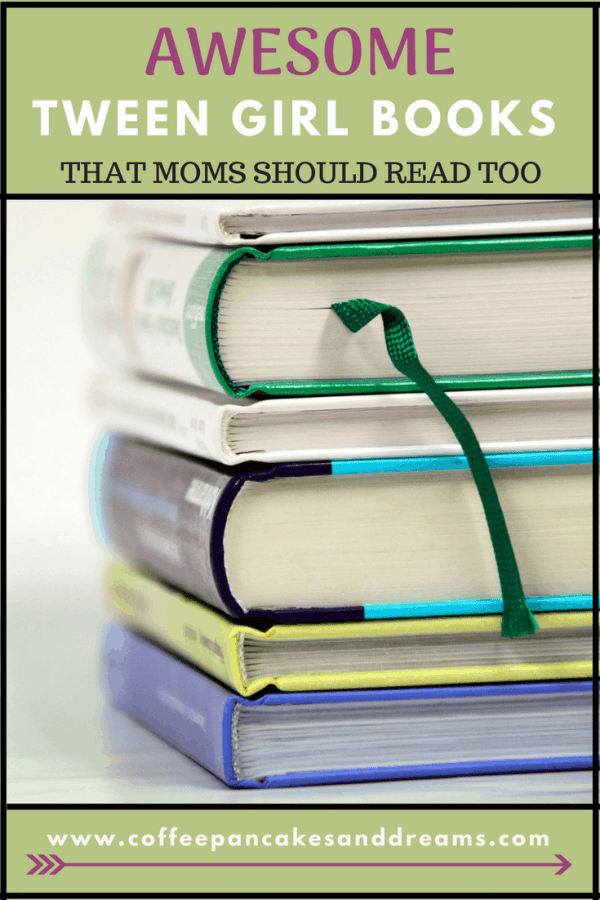 The Best tween books that are so good moms should read